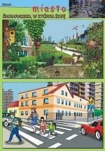 Miasto - środowisko w którym żyję